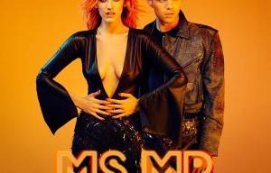 MS MR RETURNS WITH EXPLOSIVE NEW SINGLE