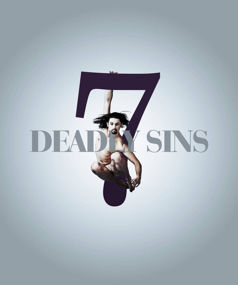 ALL SEVEN SINS ON SHOW AT QPAC