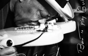 BUDDY GUY REVEALS 'BORN TO PLAY GUITAR' ALBUM COVER AND TRACK LISTING
