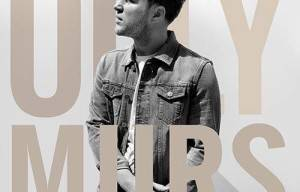 NEW RELEASE FROM OLLY MURS 'NEVER BEEN BETTER'