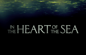 'IN THE HEART OF THE SEA' STARRING CHRIS HEMSWORTH