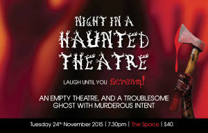 NIGHT IN A HAUNTED THEATRE