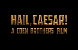 GET YOUR FIRST LOOK AT AN ALL STAR CAST IN 'HAIL, CAESAR!'