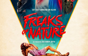 CHECK OUT THE NEW TRAILER FOR 'FREAKS OF NATURE'