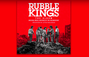 MASS APPEAL RECORDS ANNOUNCES 'RUBBLE KINGS: THE ALBUM'