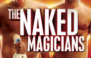 THE NAKED MAGICIANS AT THE GOLD COAST ARTS CENTRE