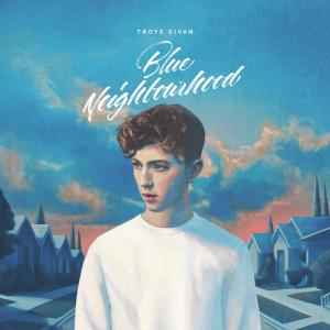 Troye-Sivan-Blue-Neighbourhood-2015-1200x1200