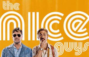 Cinema Release: The Nice Guys