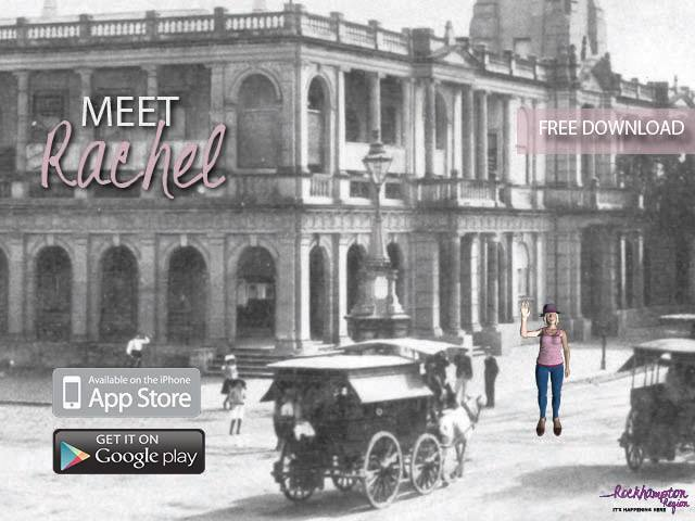 ROCKHAMPTON'S HERITAGE COMES ALIVE WITH INNOVATIVE APP