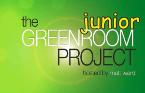 THE GREENROOM PROJECT JUNIOR FEATURING ROB MILLS