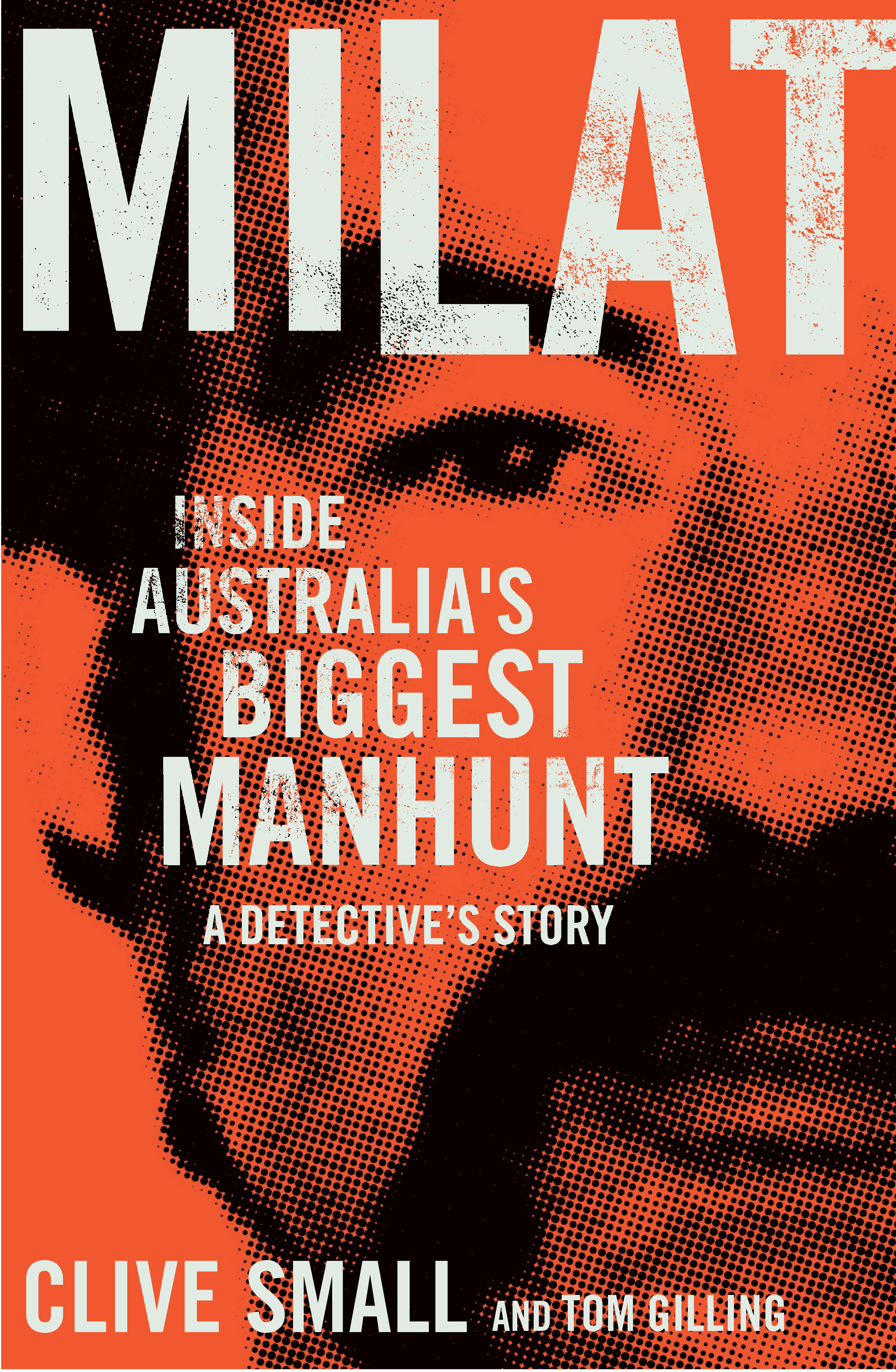 Book Review: Milat by Clive Small and Tom Gilling