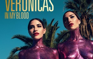THE VERONICA'S 'IN MY BLOOD' REACHES #1