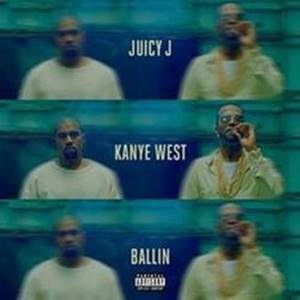 JUICY J RELEASES NEW SONG 'BALLIN' FEATURING KANYE WEST