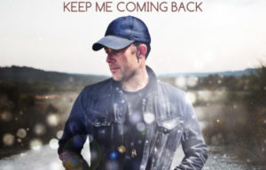 CASEY BARNES RELEASES NEW SINGLE 'KEEP ME COMING BACK'