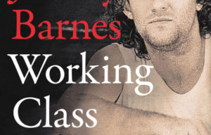 BOOK OF THE MONTH: JIMMY BARNES  WORKING CLASS MAN