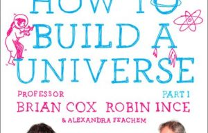 Book Review: How To Build A Universe