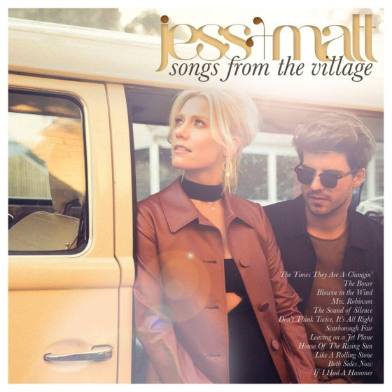 JESS + MATT'S FORTHCOMING ALBUM SONGS FROM THE VILLAGE