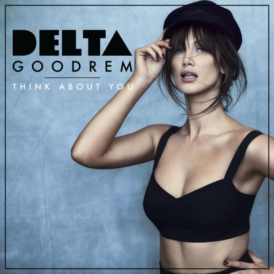 "DELTA GOODREM TO RELEASE SINGLE ""THINK ABOUT YOU"""