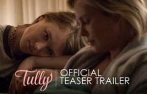 FILM REVEIW : TULLY