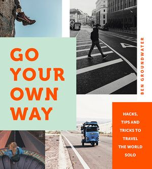 TRAVEL BOOKS ……GO YOUR OWN WAY