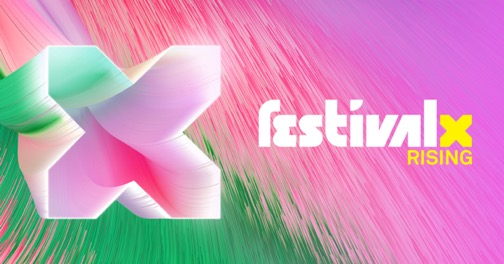 FESTIVAL X  IS COMING  ….GIVE AWAY TICKETS