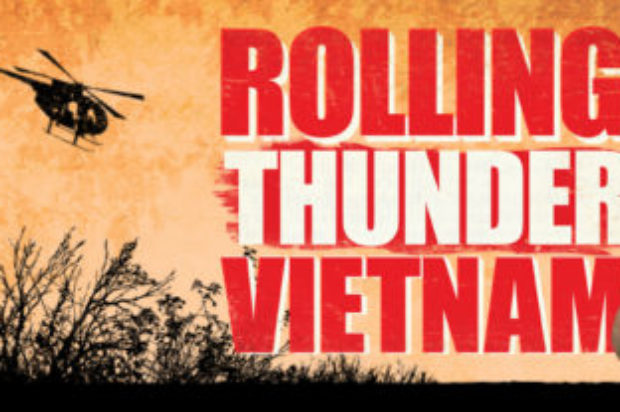 DOUBLE PASS GIVEAWAY – ROLLING THUNDER VIETNAM
