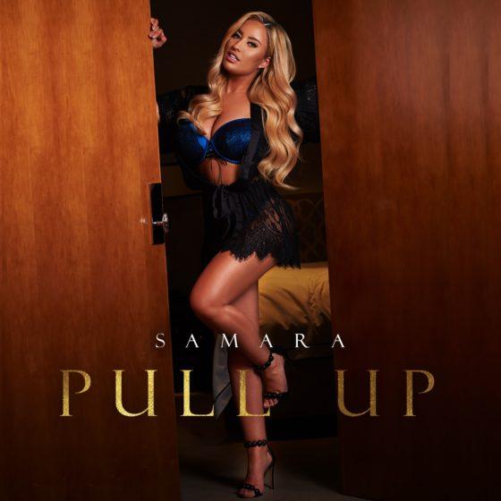AUSSIE POP & R&B ARTIST SAMARA RELEASES NEW SINGLE: 'PULL UP'