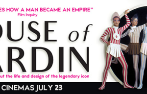 FILM RELEASE .. HOUSE OF CARDIN