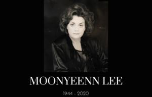 FILM AGENT AND CASTING DIRECTOR MOONYEEN LEE DIES OF COROAVIRUS
