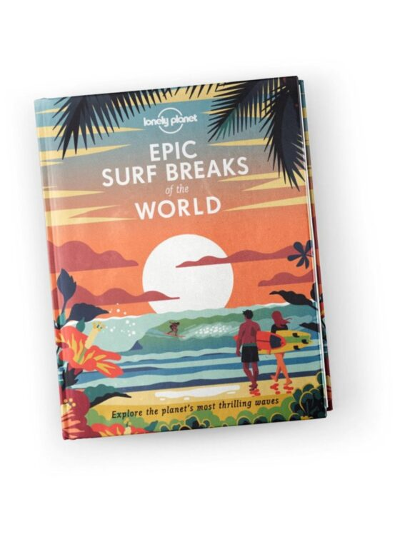 Hitting the Swell with Lonely Planet's Epic Surf Breaks of the World