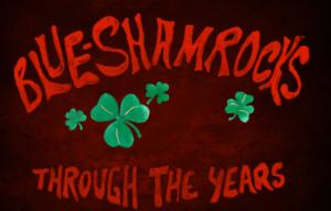 THE BLUE SHAMROCKS HUSH HUSH BIZ SINGLE REVIEW Through the Years