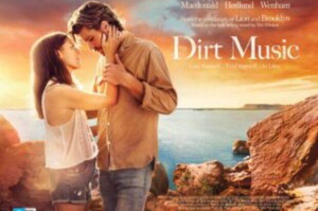 FILM REVIEW CINEMA RELEASE.. DIRT MUSIC