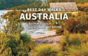 LONELY PLANET….Reveals Australia's Day Walks
