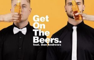MASHD N KUTCHER HIT #1: 'GET ON THE BEERS!!'