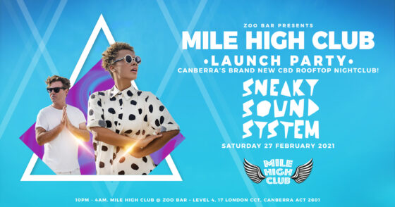 CANBERRA'S BRAND NEW CBD ROOFTOP NIGHTCLUB: MILE HIGH CLUB @ ZOO BAR LIFTS OFF FEB 27TH