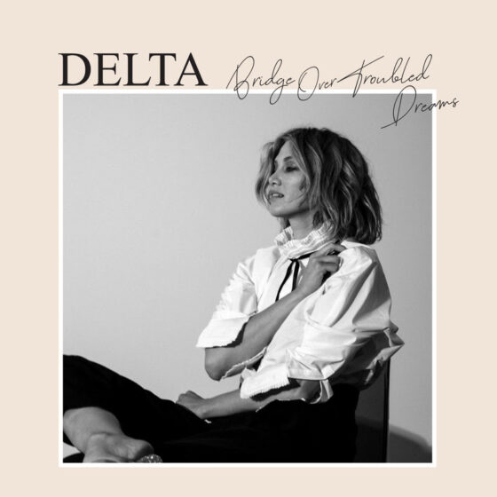 """MUSIC RELEASE ..DELTA GOODREM """"ALL OF MY FRIENDS"""""""