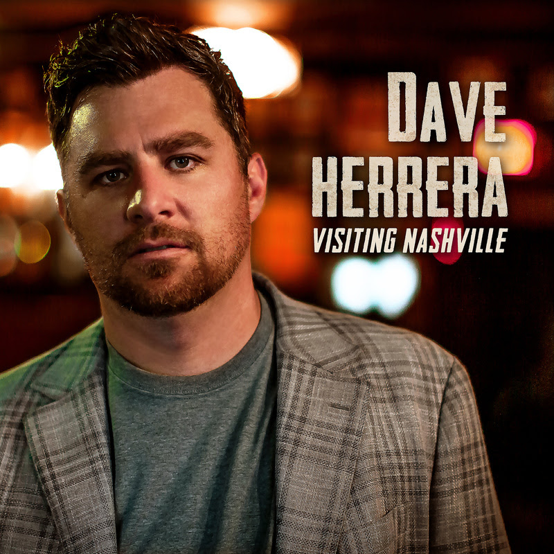 """Dave Herrera Releases New Track, """"Visiting Nashville,"""" an Ode to Music City"""