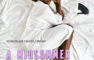 Technicolour Theatre Company's A Midsummer Night's Dream.