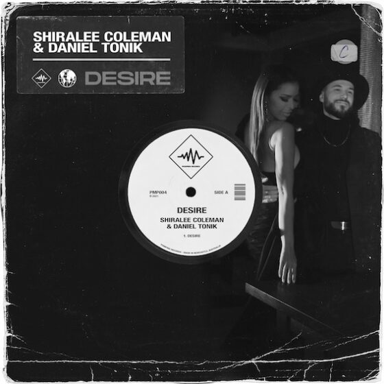 MUSIC NEWS ..  DESIRE BY SHIRALEE COLEMAN & DANIEL TONIK