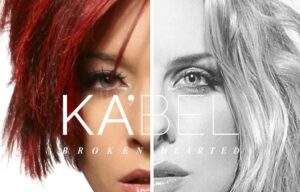 INTRODUCING THE DEBUT DANCE / POP SINGLE FROM KA'BEL (AKA KATIE UNDERWOOD & BELINDA CHAPPLE – FROM BARDOT)!!