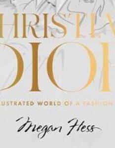 Books Christian Dior: The Illustrated World of a Fashion Master